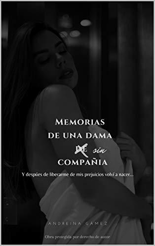 Memorias de una dama sin compañia