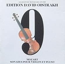 Edition David Oistrakh: Mozart Sonates Pour Violon et Piano