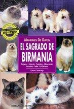 Manuales de gatos. El sagrado de Birmania (Manuales prácticos)