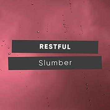 #Restful Slumber