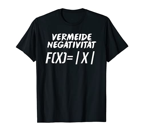 Evita la negatividad de Mathe Witz, profesor Uni Nerd Camiseta