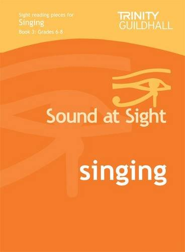 Sound at Sight Singing Book 3: Grades 4-8 (Sound at Sight: Sample Sightreading Tests)