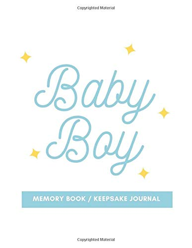 Baby Boy Memory Book / Keepsake Journal: 8.5' x 11'   120 Pages