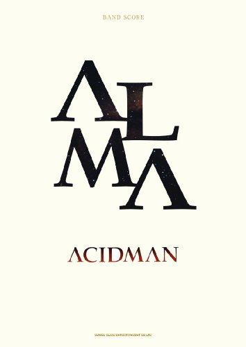 バンド・スコア ACIDMAN 「ALMA」 (バンド・スコア)