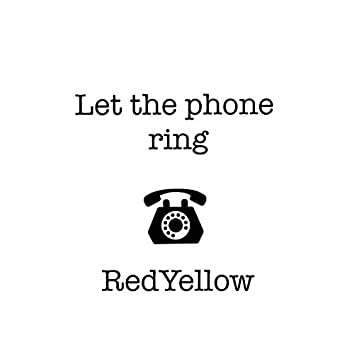 Let the Phone Ring