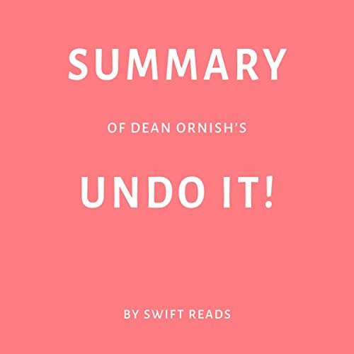 『Summary of Dean Ornish's Undo It! by Swift Reads』のカバーアート