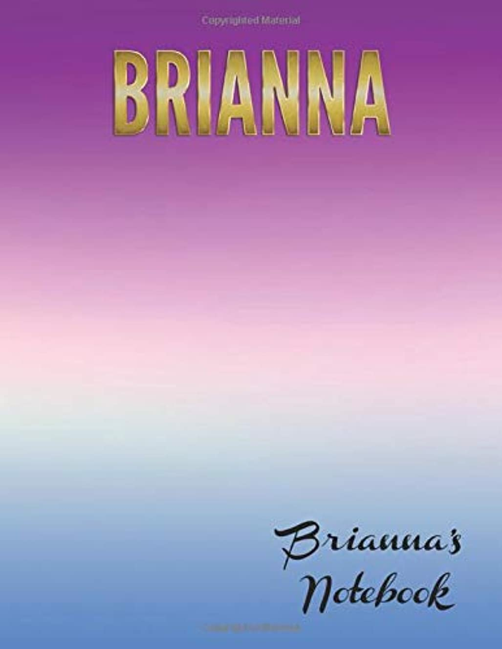 Brianna's Notebook: Large textbook sized wide-ruled personalized notebook for note-taking, journaling and creative writing, exploring your thoughts and feeling, or simply scribbling.