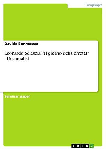 Leonardo Sciascia: 'Il giorno della civetta' - Una analisi (Italian Edition)
