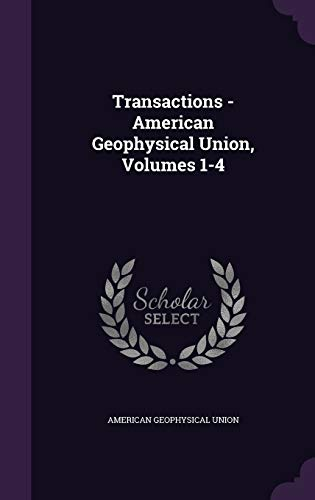 Transactions - American Geophysical Union, Volumes 1-4