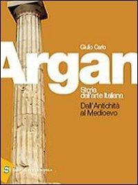 Storia dell'arte italiana. Antichità e medioevo. Con strumenti. Per le Scuole superiori. Con DVD-ROM