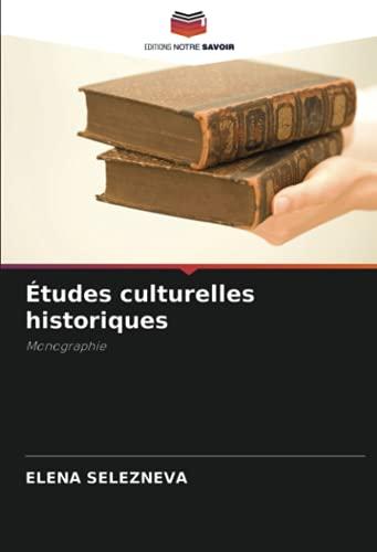 Études culturelles historiques: Monographie