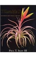 Tillandsia II: The World's Most Unusual Airplants