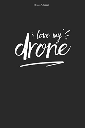 Drones Notebook: 100 Pages | Lined Interior | Team FPV Pilot Quadrocopter Racer Racing Quadcopter Gift Fan Fly Drone Funny Flying Race Hobby Drones