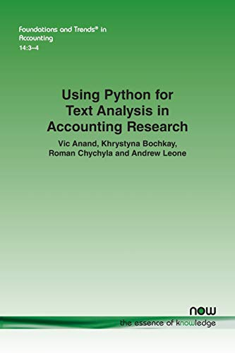 Compare Textbook Prices for Using Python for Text Analysis in Accounting Research Foundations and Trendsr in Accounting  ISBN 9781680837605 by Anand, Vic,Bochkay, Khrystyna,Chychyla, Roman
