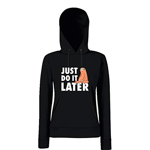 Shirt-Panda Damen Just do it Later Faultier sitzend Hoodie Frauen Chillen Sloth Schwarz (Druck Weiß) L