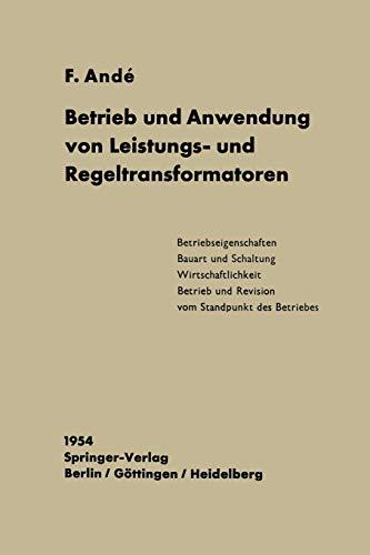 Betrieb und Anwendung von Leistungs- und Regeltransformatoren (German Edition)