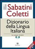 Il Sabatini Coletti dizionario della lingua italiana 2008. Con CD-ROM...