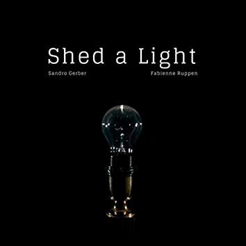 Shed a Light (feat. Fabienne Ruppen)
