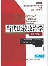 Foreign classic political science textbooks: Contemporary comparative politics (6th Edition) (Photocopy Edition)(Chinese Edition)