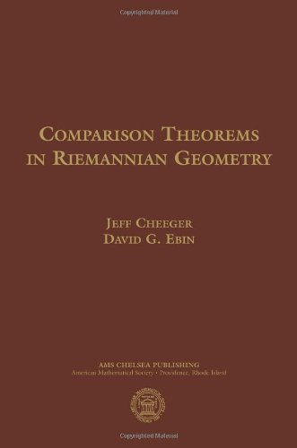 Comparison Theorems in Riemannian Geometry (Ams Chelsea Publishing)