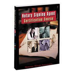 NOTARY SIGNING AGENT CERTIFICATION COURSE 2005 [Paperback]
