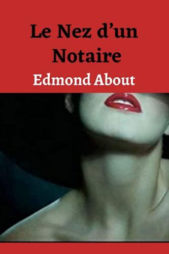 Le nez d'un notaire(Annotated)
