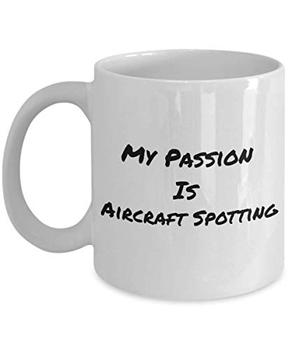 My Passion is Aircraft Spotting Funny Coffee Cups & Mugs