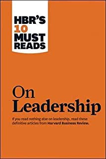 HBR's 10 Must Reads: On Leadership (Harvard Business Review Must Reads) by HBR