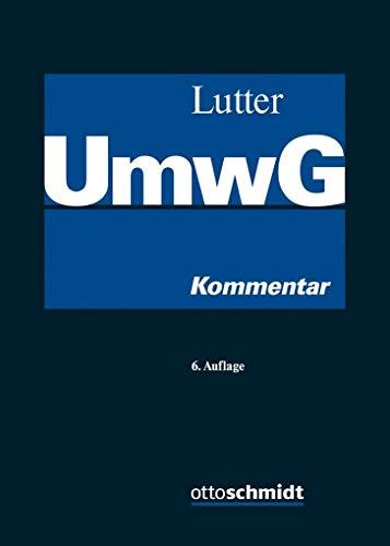 Umwandlungsgesetz (UmwG): Kommentar mit systematischer Darstellung des Umwandlungssteuerrechts und der Umwandlungsmaßnahmen im Insolvenzplan sowie Kommentierung des SpruchG