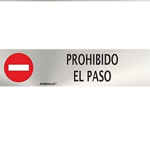 CABLEPELADO Señal Adhesiva Prohibido El Paso Acero Inoxidable 5x20 cm Gris