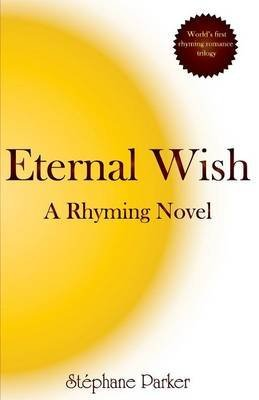 [(Eternal Wish)] [By (author) Stephane Parker] published on (August, 2014)