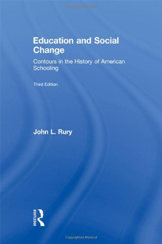 Education and Social Change: Contours in the History of...