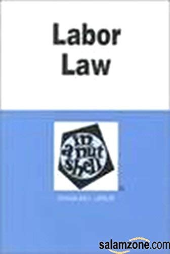Labor Arbitration Law And Practice In A Nutshell -