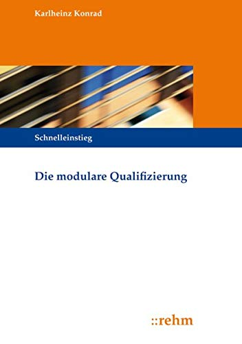 Die modulare Qualifizierung
