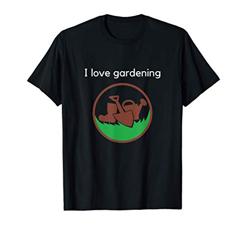 Jardinero Divertido Amo Jardinería Regalos Jardín Camiseta
