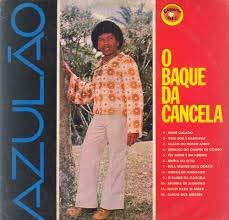 O BAQUE DA CANCELA, 1978 (NACIONAL) [LP]