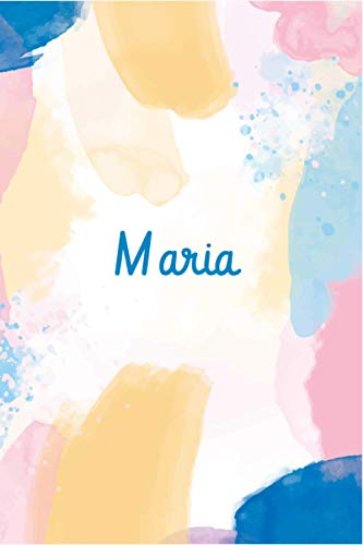 Maria: Blue, Pink & Yellow Watercolor Splash Personalized Name Notebook & Journal For Girls - Personalized Gift Book, Custom Diary For Women - Notebook & Journal for Artists