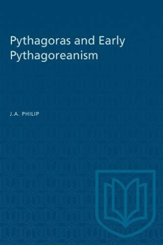 Pythagoras and Early Pythagoreanism (Heritage)