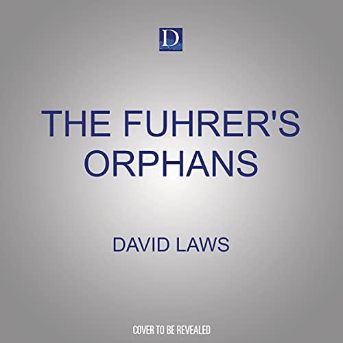 The Fuhrer's Orphans cover art