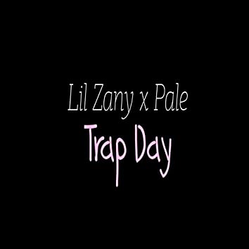 Trap Day