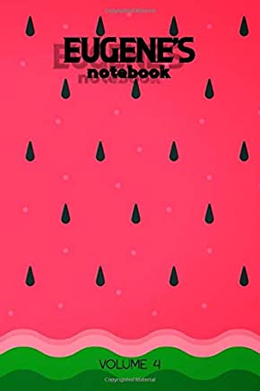 Eugenes Notebook Volume 4: Lined Personalized and Customized Name Notebook Journal for Men & Women & Boys & Girls