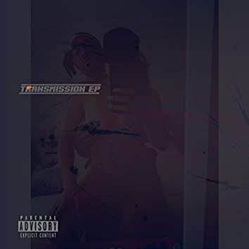 Transmission - EP