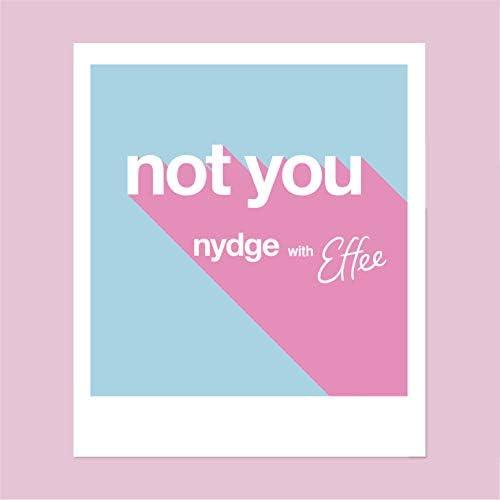 Nydge & Effee
