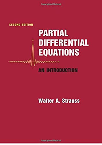 Compare Textbook Prices for Partial Differential Equations: An Introduction 2 Edition ISBN 8581000035992 by Strauss, Walter A.