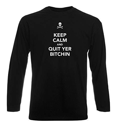T-Shirt por los Hombre Manga Larga Negra TKC3328 Keep Calm and Quit YER Bitchin