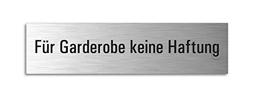Schild Für Garderobe Keine Haftung | Türschild Aluminium Edelstahl-Optik | selbstklebend 160x40 mm l Ofform Design Nr.27171-S