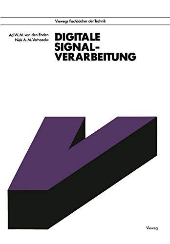 Digitale Signalverarbeitung (Viewegs Fachbücher der Technik) (German Edition)