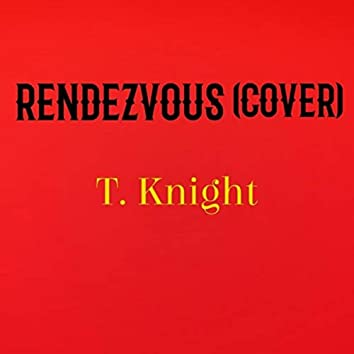 Rendezvous (Cover Version)