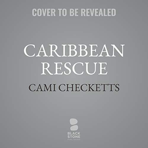 Caribbean Rescue                   De :                                                                                                                                 Cami Checketts                           Durée : 5 h et 30 min     Pas de notations     Global 0,0