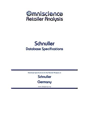 Schnuller - Germany: Retailer Analysis Database Specifications (Omniscience Retailer Analysis - Germany Book 85335) (English Edition)
